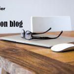 Pourquoi il faut être fier de son blog ?