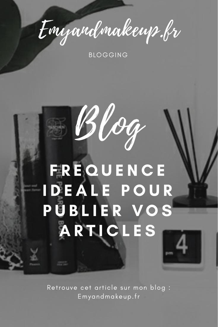 Blogging - fréquence de publication des articles