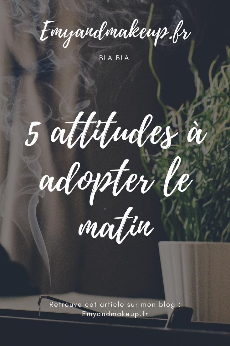 5 attitudes à adopter le matin